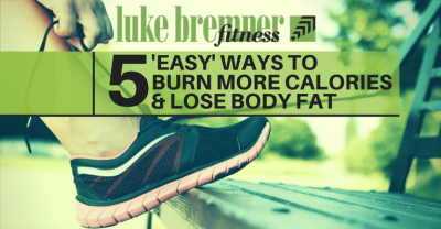 5 Ways to Burn Calories - Luke Bremner Fitness - Personal Trainer Edinburgh
