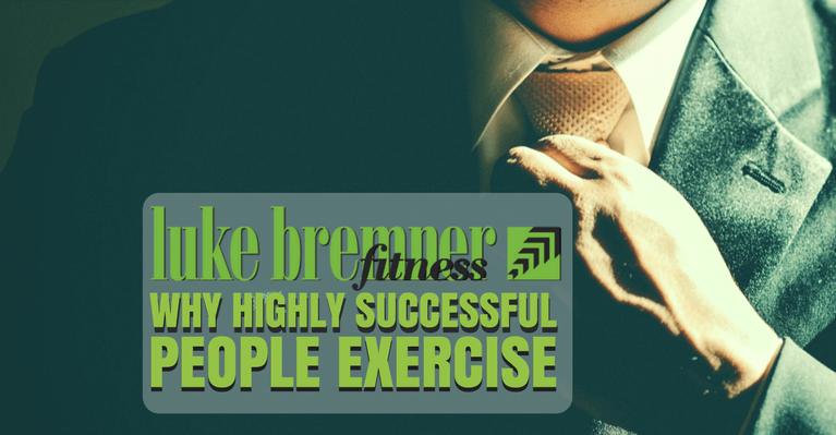 Successful People Exercise - Luke Bremner Fitness - Personal Trainer Edinburgh