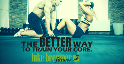 Train Your Core - Luke Bremner Fitness - Personal Trainer Edinburgh