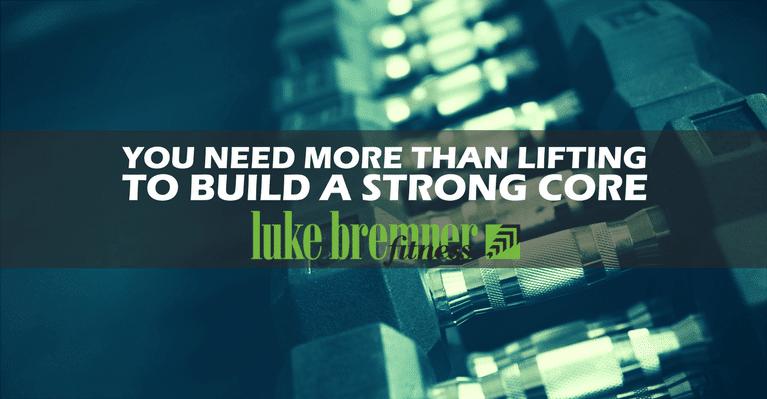 Train Your Core - Luke Bremner Fitness - Personal Trainer Edinburgh