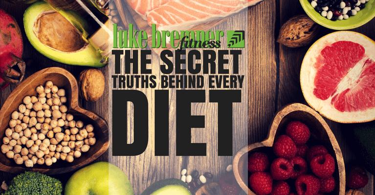 Secret Diet Truths - Luke Bremner Fitness - Personal Trainer Edinburgh