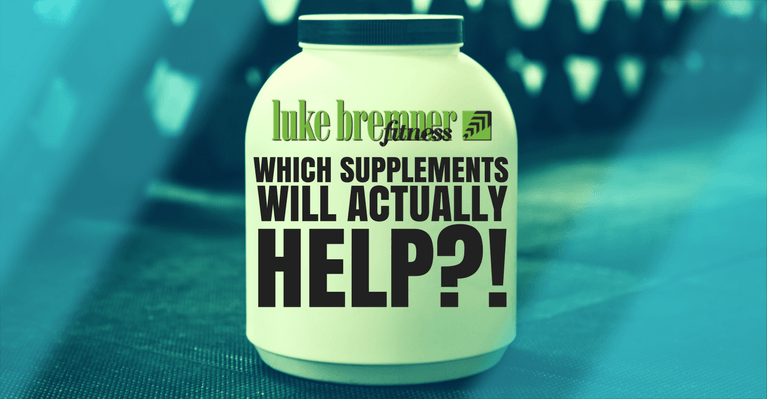 Supplements for Weight Loss - Luke Bremner Fitness - Personal Trainer Edinburgh
