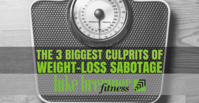 Weight Loss Sabotage - Luke Bremner Fitness - Personal Trainer Edinburgh
