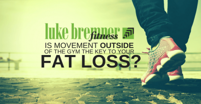 Movement Outside of the Gym - Luke Bremner Fitness - Personal Trainer Edinburgh